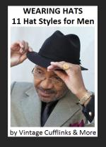 Wearing Hats - 11 Hat Styles for Men